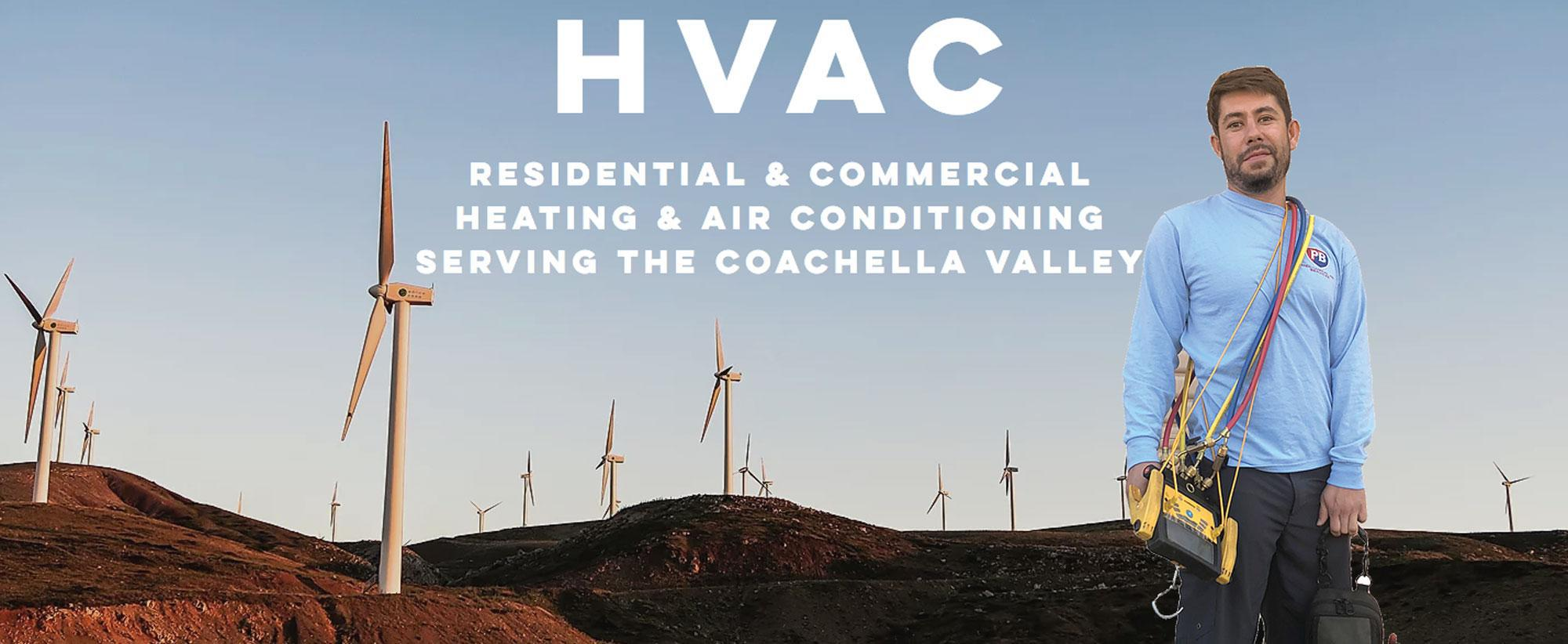 HVAC - Residential and Commercial Heating and Air Conditioning Serving the Coachella Valley