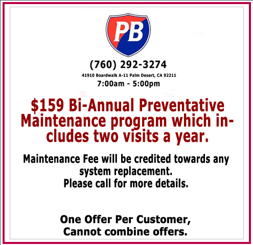 $159 Bi-Annual Preventative Maintenance program which includes two visits a year.